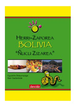 Bolivia. Ñucu zizarea