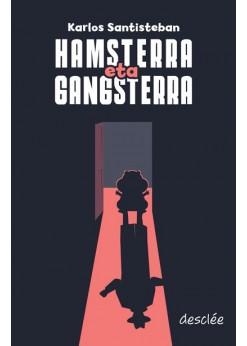 Hamsterra eta Gangsterra